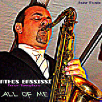 All of Me (Tenor Saxophone) Athos Bassissi