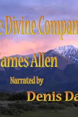 The Divine Companion (Unabridged) - James Allen