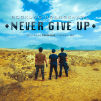 Never Give Up Borkung Hrangkhawl MP3