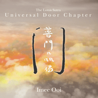 Universal Door Chapter (Lotus Sutra) Imee Ooi