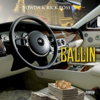 Ballin (feat. Rick Ross) - Single - Yowda mp3 download