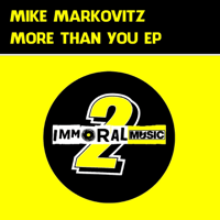 More Than You Mike Markovitz