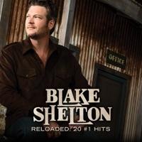 Reloaded: 20 #1 Hits - Blake Shelton mp3 download