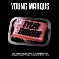 Tyler Durden - Single - Young Marqus mp3 download