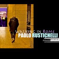 Walking in Rome Paolo Rustichelli