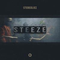 Steeze (Creaky Jackals Remix) Stereoliez MP3