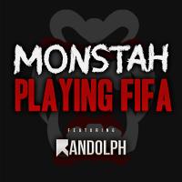 Playing Fifa (feat. Randolph) Monstah MP3