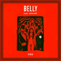 You (feat. Kehlani) - Single - Belly mp3 download