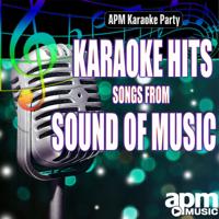 Edelweiss (Karaoke Version) APM Karaoke Party