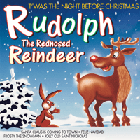 Rudolph, The Red-Nosed Reindeer Dinu Radu, Jack Fender & Johnny Teupen