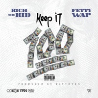 Keep It 100 (feat. Fetty Wap) - Single - Rich The Kid mp3 download