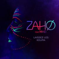 Laissez-les kouma (feat. MHD) Zaho MP3