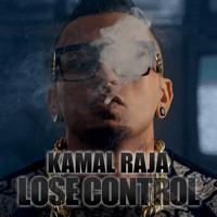 Lose Control Kamal Raja MP3