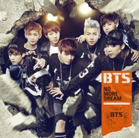 NO MORE DREAM -Japanese Ver.- (通常盤) - Single - BTS mp3 download