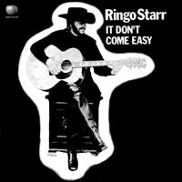 It Don't Come Easy Ringo Starr MP3