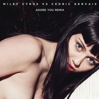 Adore You (Remix) - Single - Miley Cyrus & Cedric Gervais mp3 download