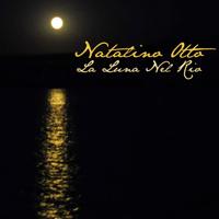 La luna nel rio Natalino Otto