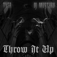 Throw It Up - Single - Tyga & Mustard mp3 download