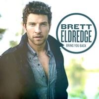 Bring You Back - Brett Eldredge mp3 download