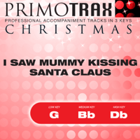 I Saw Mummy Kissing Santa Claus (Vocal Demonstration Track - Original Version) Christmas Primotrax MP3