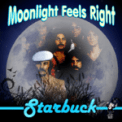 Free Download Starbuck Moonlight Feels Right Mp3