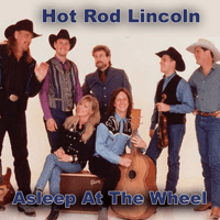 Hot Rod Lincoln Asleep at the Wheel MP3