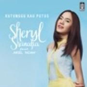 download lagu Sheryl Sheinafia Kutunggu Kau Putus