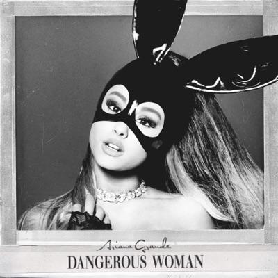 -Dangerous Woman - Ariana Grande mp3 download