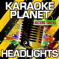 Headlights (Karaoke Version) [Originally Performed By Robin Schulz & Ilsey] A-Type Player