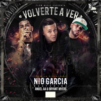 Volverte A Ver (feat. Anuel AA & Bryant Myers) - Single - Nio García mp3 download
