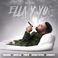 Ella y Yo (feat. Farruko, Tempo, Anuel AA, Almighty & Bryant Myers) - Single - Pepe Quintana mp3 download