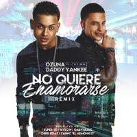 No Quiere Enamorarse (Remix) [feat. Daddy Yankee] - Single - Ozuna mp3 download