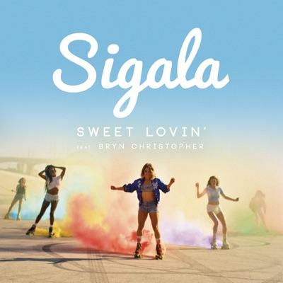 Sweet Lovin' - Sigala Feat. Bryn Christopher mp3 download