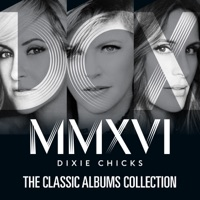 The Classic Albums Collection - The Chicks mp3 download