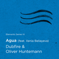 Agua (feat. Xenia Beliayeva) Dubfire & Oliver Huntemann