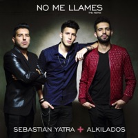 No Me Llames (feat. Alkilados) - Single - Sebastián Yatra mp3 download