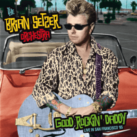 Straight Up (Remastered) [Live] The Brian Setzer Orchestra