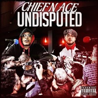 Undisputed - Chief & Ace mp3 download