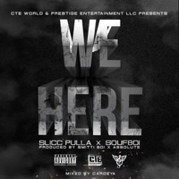 We Here (feat. Souf Boi) - Single - Slicc Pulla mp3 download