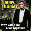 Free Download Timmy Thomas Why Can't We Live Together Mp3