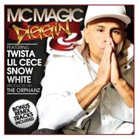 Diggin (feat. Lil Cece, Snow White & Twista) - EP - MC Magic mp3 download