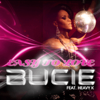 Easy to Love (feat. Heavy-K) Bucie