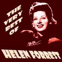 All the Things You Are Helen Forrest