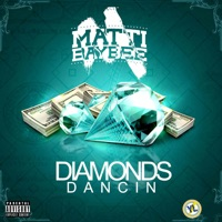 Diamonds Dancin - Single - Matti Baybee mp3 download