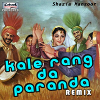 Kala Doriya (Remix) Shazia Manzoor