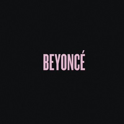 -Beyoncé (Deluxe) - Beyoncé mp3 download
