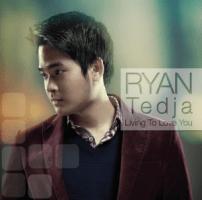 Living to Love You - Ryan Hartanto Tedja & Elfendy Tedja