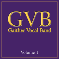 Knowing You'll Be There Gaither Vocal Band