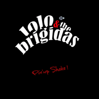 Rock My Babe Lolo & the Brigidas