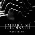 Free Download Empara Mi Wanderlust Mp3